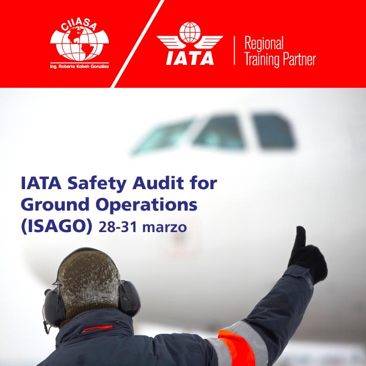 CIIASA confirma curso ISAGO de IATA en México