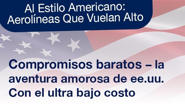 Al Estilo Americano: Compromisos baratos