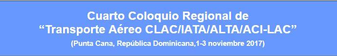 República Dominicana albergará el Cuarto Coloquio Regional del Transporte Aéreo CLAC/IATA/ALTA/ACI-LAC
