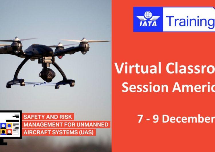 """IATA impartirá curso """"Gestión de seguridad y riesgos para sistemas de aeronaves no tripuladas (UAS)"""""""