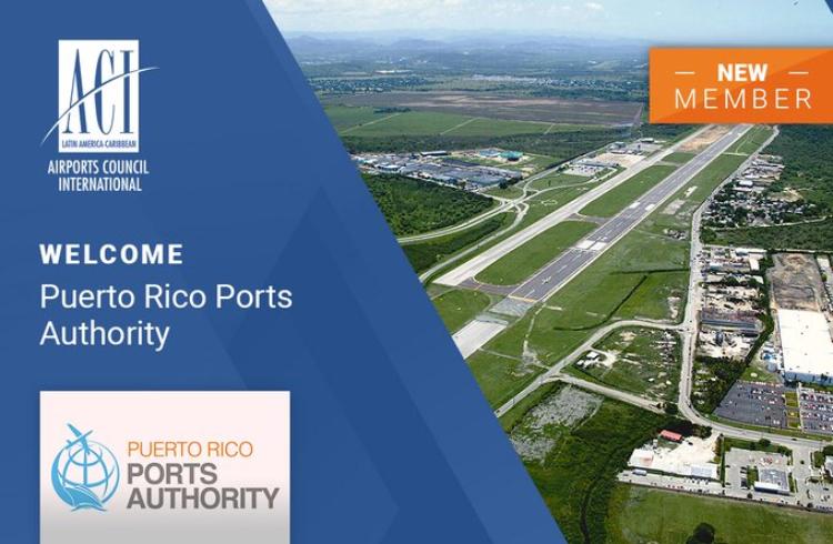 ACI-LAC da la bienvenida a la Autoridad de los Puertos de Puerto Rico