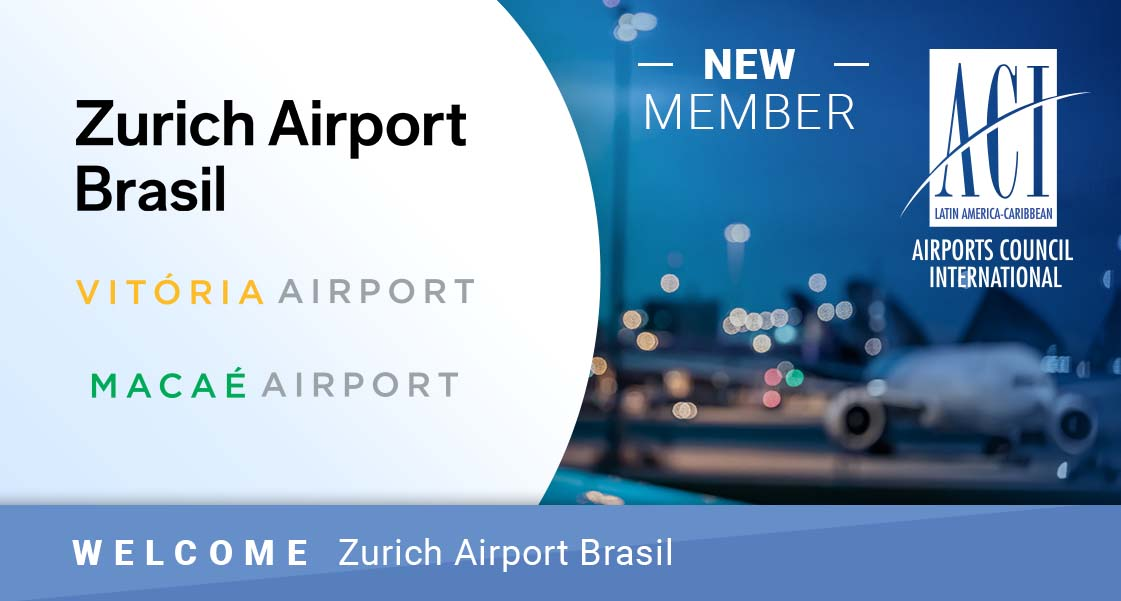 ACI-LAC da la bienvenida a Zurich Airport Brasil como nuevo miembro aeroportuario